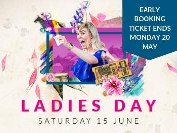 Promotional image for Ladies Day with early booking offer